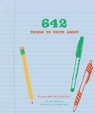 642 Things to Write About 9781452127842 by 826 Valencia, Record book, BRAND NEW