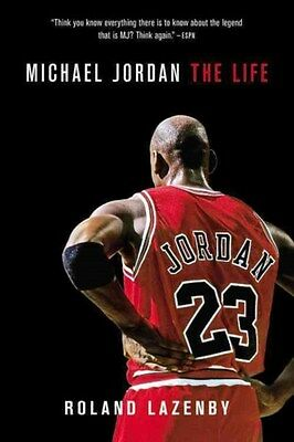 Michael Jordan: The Life 9780316194761 by Roland Lazenby, Paperback, BRAND NEW