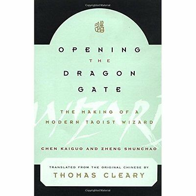 Opening the Dragon Gate: The Making of a Modern Tao Wiz - Paperback NEW Kaiguo,