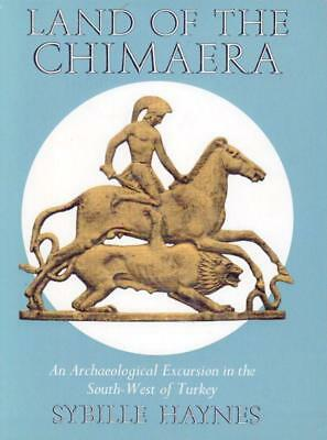 Land Of The Chimaera An Archaeological Excursion In The South-West O-Good