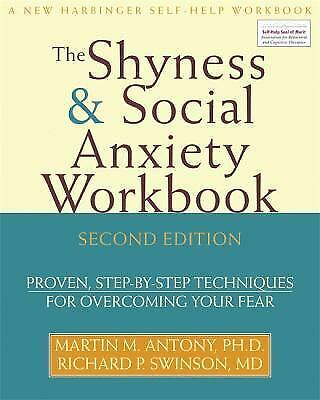 New Harbinger Self-Help Workbook Ser.: The Shyness and Social Anxiety :...