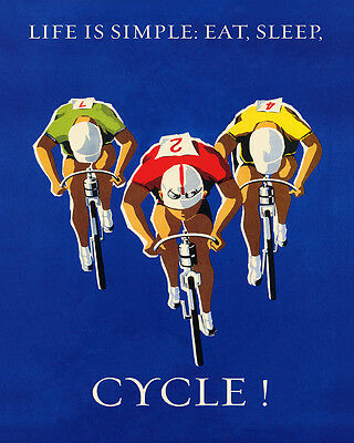 Life is Simple Eat Sleep Cycle Bicycle Tour Race 16 X 20 Vintage Poster FREE S/H
