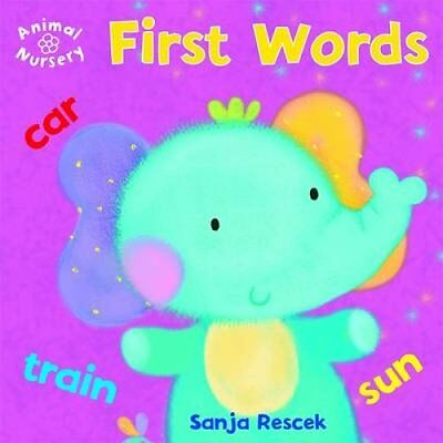 Animal Nursery: First Words by Hannah Wilson (Board book, 2012)