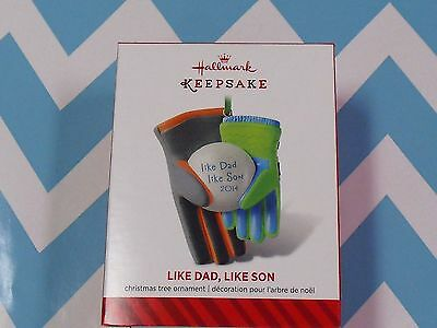 2014 Hallmark Ornament Like Dad  Like Son   NIB