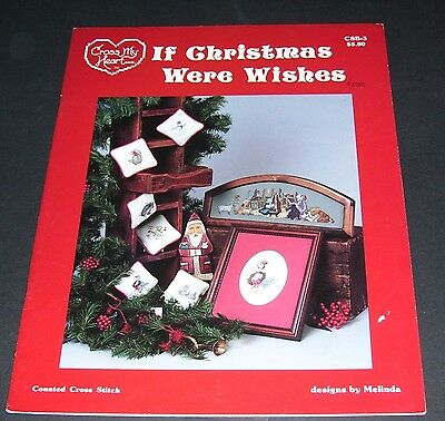 If Christmas Were Wishes Cross Stitch Leaflet Pattern Book Cross My Heart 1985
