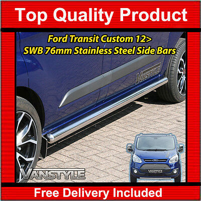 Ford Transit Custom 76Mm H/duty Swb Side Bars Stainless Steel Chrome Polished