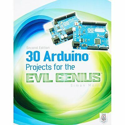 30 Arduino Projects for the Evil Genius: Second Edition - Paperback NEW Simon Mo