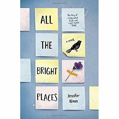 All the Bright Places - Hardcover NEW Niven, Jennifer 2015-01-06