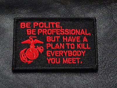 MARINE CORPS USMC James Mattis Quote MORALE HOOK PATCH (RED/BLK) BY MILTACUSA