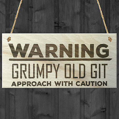 Warning Grumpy Old Git Approach With Caution Novelty Wood Plaque Birthday Gift