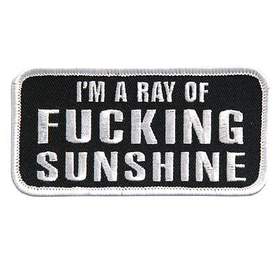 I'm A Ray of Sunshine  EMROIDERED IRON ON MC FUNNY BIKER PATCH BY MILTACUSA