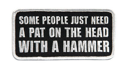 Some People just need hammer IRON ON MC BIKER PATCH