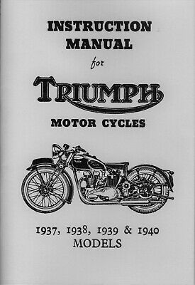 Triumph Instruction Book 1937-40 5T T100 T790 T80 T70 6S 3H 3S 2H Motorcycle