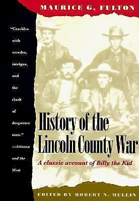 History of the Lincoln County War by Maurice G. Fulton (1980, Paperback)