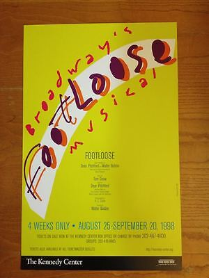 FOOTLOOSE pre-Broadway Kennedy Center Window Card Poster --Excellent Condition