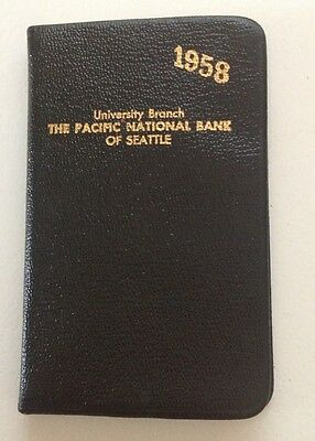 The Pacific National Bank of Seattle - University Branch  1958 Pocket Diary