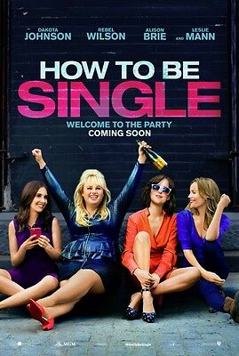 How To Be Single - original DS movie poster - 27x40 D/S Adv