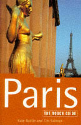 Paris: The Rough Guide by Kate Baillie, Tim Salmon (Paperback, 1997)