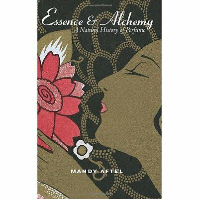 Essence and Alchemy - Aftel, Mandy NEW Paperback 24 Dec 2004