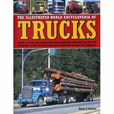 The Illustrated World Encyclopedia of Trucks: A Guide t - Davies, Peter J NEW Ha