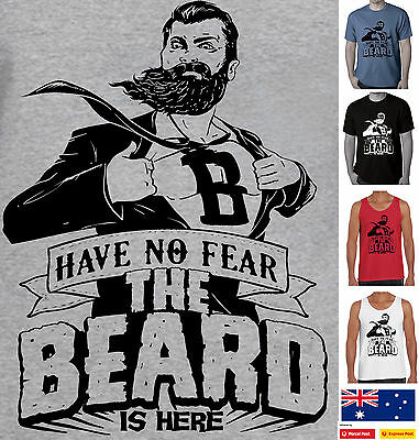Funny T-Shirt s BEARD IS HERE  beards Father's Dad Men's Singlet size Aussie new