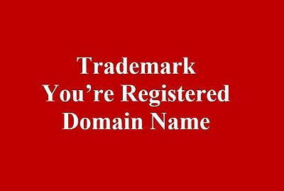 Trademark and further protect your registered Domain Name.