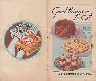 Good Things to Eat 1934 Booklet Arm & Hammer Baking Soda Recipes