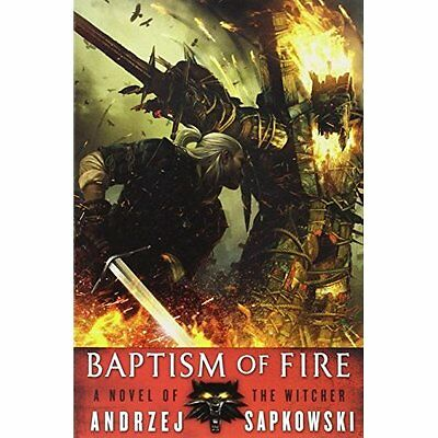 Baptism of Fire (Witcher) - Paperback NEW Andrzej Sapkows 2014-06-24