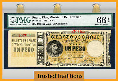TT PK 7a 1895 PUERTO RICO 1 PESO PMG 66 EPQ OLDEST FINEST NOTE IN THE ISLAND!
