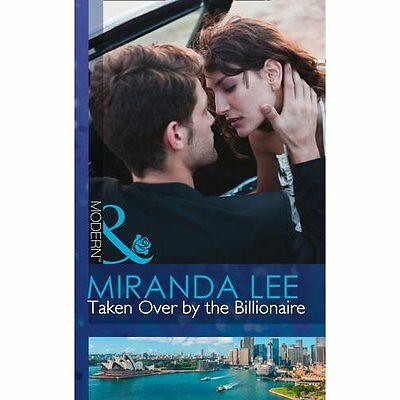 Taken Over by the Billionaire (Largeprint Romance) - Hardcover NEW Miranda Lee(A