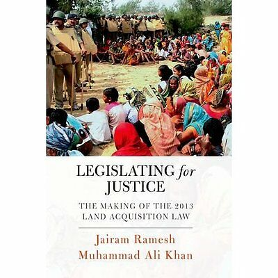 Legislating for Justice: The Making of the 2013 Land Ac - Hardcover NEW Jairam R