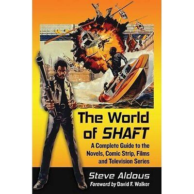 The World of Shaft: A Complete Guide to the Novels, Com - Paperback NEW Steve Al