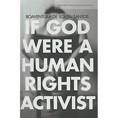 If God Were a Human Rights Activist (Stanford Studies i - Hardcover NEW Boaventu