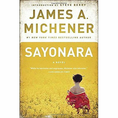 Sayonara - Paperback NEW James A. Michen 2015-08-11