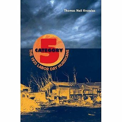 Category 5: The 1935 Labor Day Hurricane (Florida Quinc - Paperback NEW Thomas N