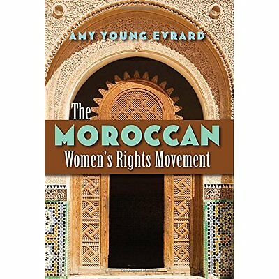 The Moroccan Women's Rights Movement (Gender and Global - Hardcover NEW Amy Youn