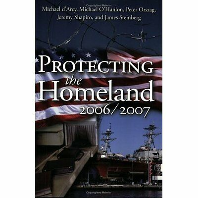 Protecting the Homeland 2006/2007 - Paperback NEW Michael d'Arcy( 2006-04-30