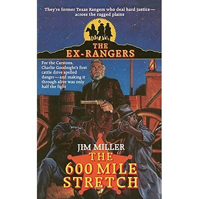 600 Mile Stretch (Exrangers 6) - Paperback NEW Jim Miller (Aut 2015-01-13