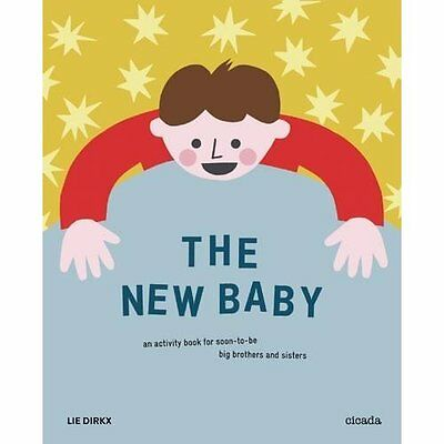 The New Baby: An Activity Book for Soon-to-be Big Broth - Paperback NEW Lie Dirk