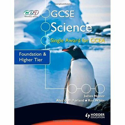 GCSE Science Single Award for CCEA: Foundation and High - Paperback NEW James Na