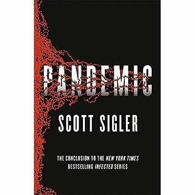 Pandemic: Infected Book 3 - Paperback NEW Scott Sigler(Au 2014-07-10