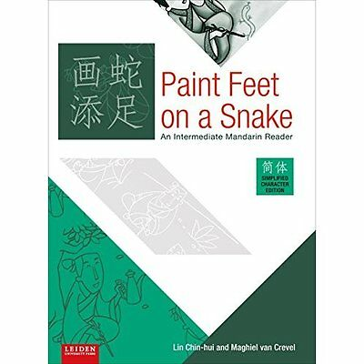 Paint Feet on a Snake: An Intermediate Mandarin Reader - Paperback NEW Lin Chin-