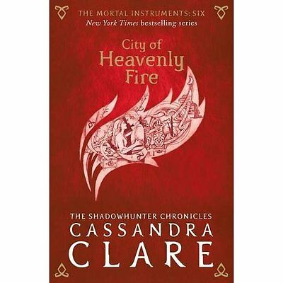 The Mortal Instruments 6: City of Heavenly Fire - Paperback NEW Cassandra Clare