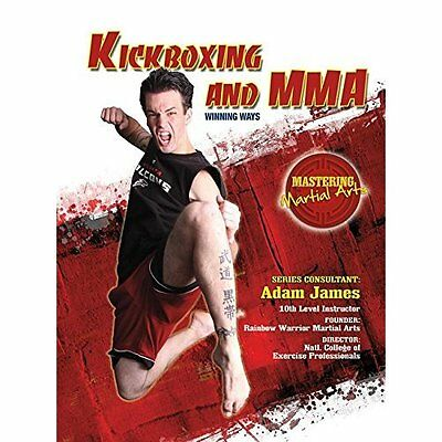 Kickboxing and MMA: Winning Ways (Mastering Martial Art - Hardcover NEW Nathan J