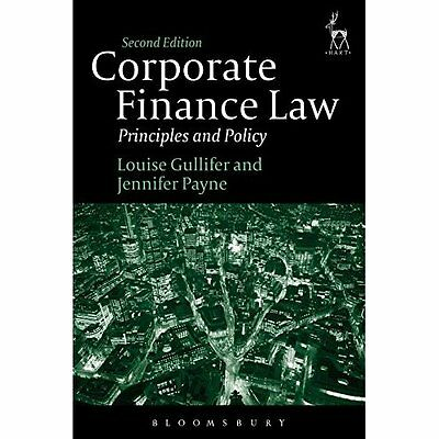 Corporate Finance Law: Principles and Policy - Paperback NEW Louise Gullifer 201