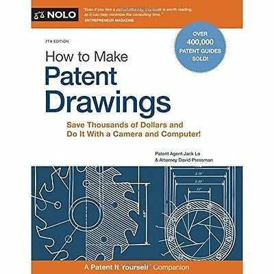 How to Make Patent Drawings: A Patent It Yourself Compa - Paperback NEW Patent A
