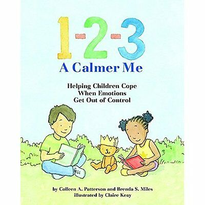 1-2-3 A Calmer Me: Helping Children Cope When Emotions  - Hardcover NEW Colleen