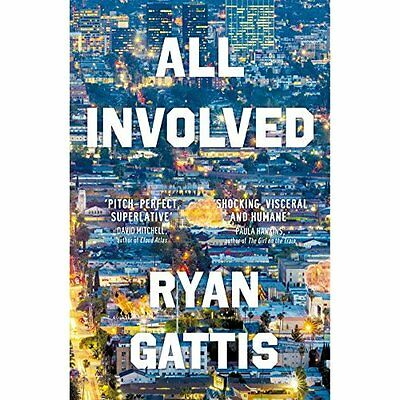 All Involved - Hardcover NEW Ryan Gattis(Aut 2015-05-21