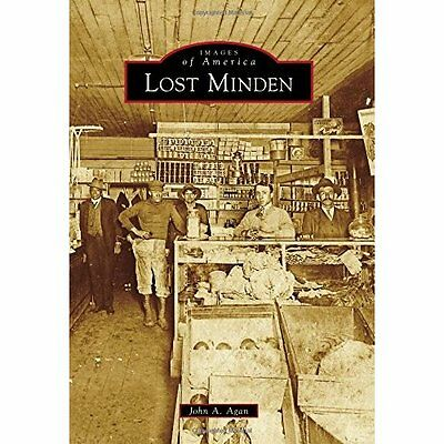 Lost Minden (Images of America) - Paperback NEW John A. Agan (A 2015-01-19