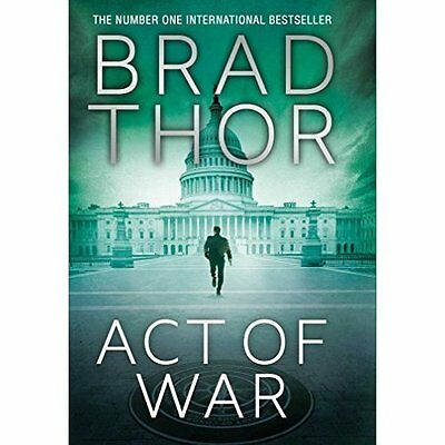Act of War (Scot Harvath 13) - Paperback NEW Brad Thor(Autho 2015-07-02